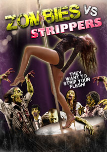 ZOMBIES VS. STRIPPERS AVAILABLE 7/10 FROM FULL MOON HORROR