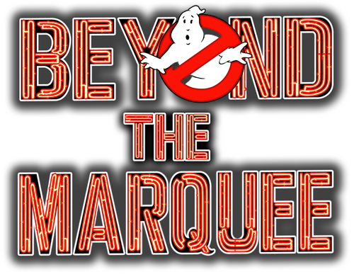 Ghostbusters Week on Beyond the Marquee